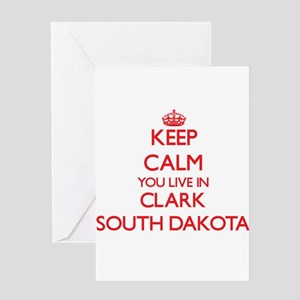 Keep calm you live in Clark South D Greeting Cards